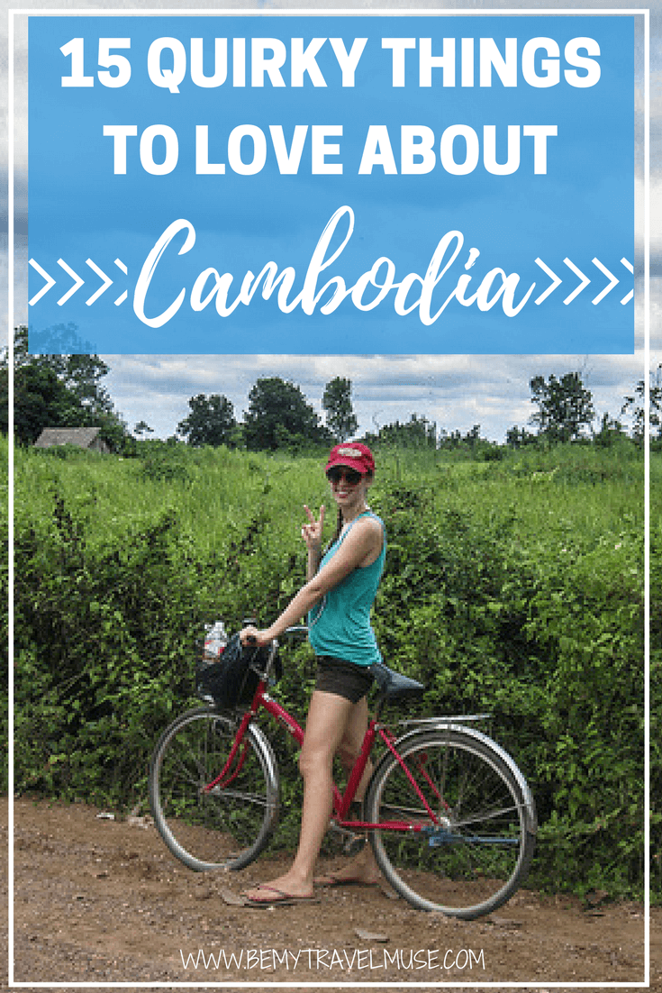 Here are the 15 quirky things to love about Cambodia, a country that has gotten me completely smitten | Be My Travel Muse | Cambodia backpacking | Cambodia travel guide | Southeast Asia backpacking