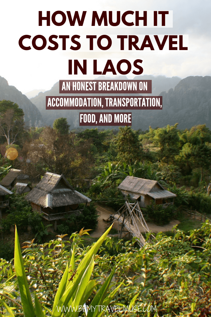 A budget guide to traveling or backpacking in Laos. Honest breakdown on accommodation, transportation, food and more #Laos #LaosTravelTips