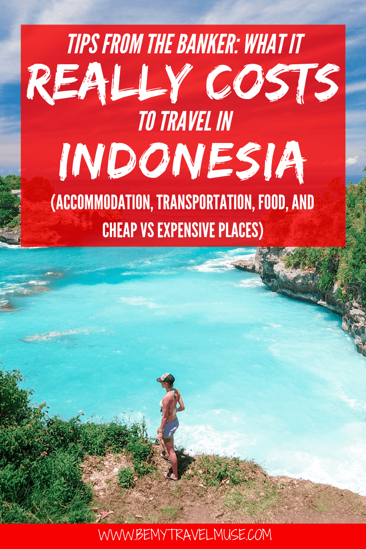 Tips From the Banker: The Real Cost of Travel in Indonesia