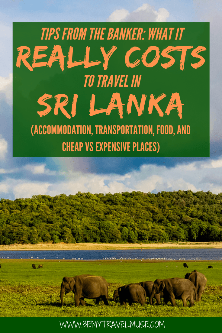 An honest breakdown on the cost of traveling Sri Lanka, from accommodation, transportation, food to other expenses. This article will help you plan the best trip to Sri Lanka! #SriLanka #SriLanka