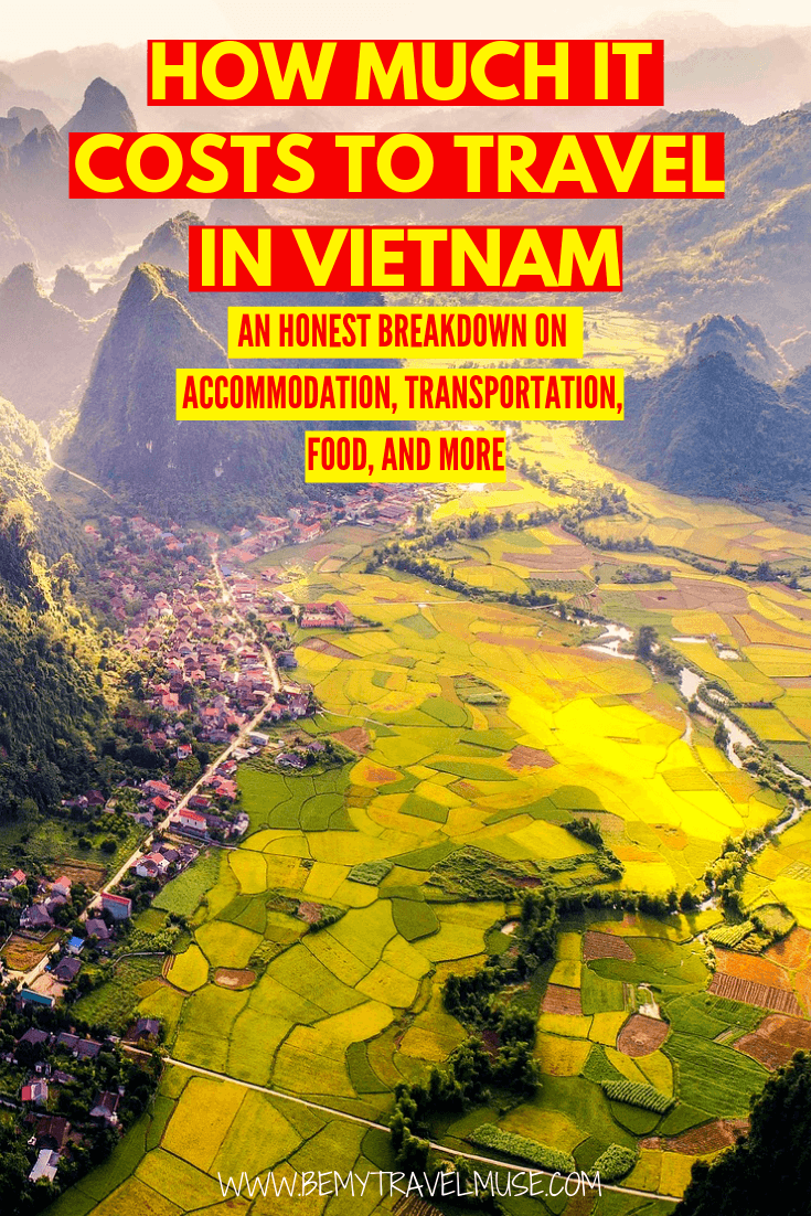 Read how you can travel Vietnam on a budget! Here's an honest breakdown on the cost of accommodation, transportation, food and others to help you plan an amazing trip to Vietnam on a budget. #Vietnam #VietnamTravelTips