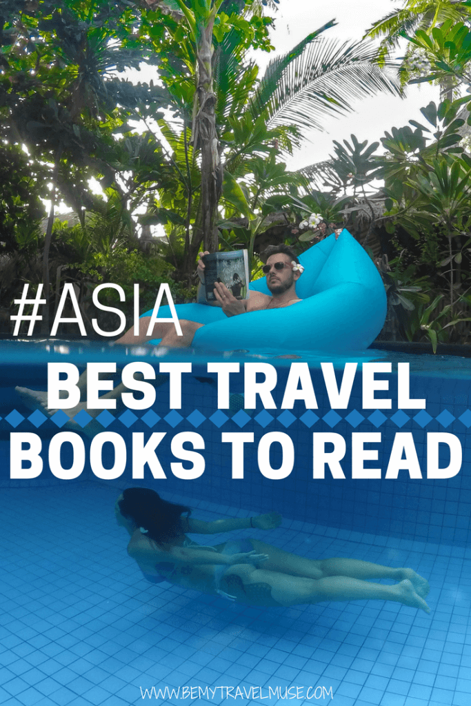 These 8 books will give you a better idea of a country's history and culture, and I recommend you adding them to your reading list! Books to read when traveling in Asia | Asia Travel Books |  Best Travel Books | Wanderlust books | Travel Reading List | Be My Travel Muse #TravelBooks #TravelReadingList