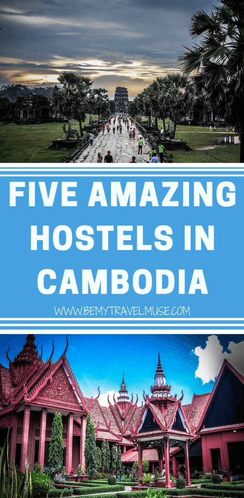 Travel to Cambodia and stay at the best hostels. Hostels in Phnom Penh, Siam Reap, Kampot, Otres Beach, and more. Cambodia backpacking accommodation | Be My Travel Muse #CambodiaTravelTips #BackpackingCambodia