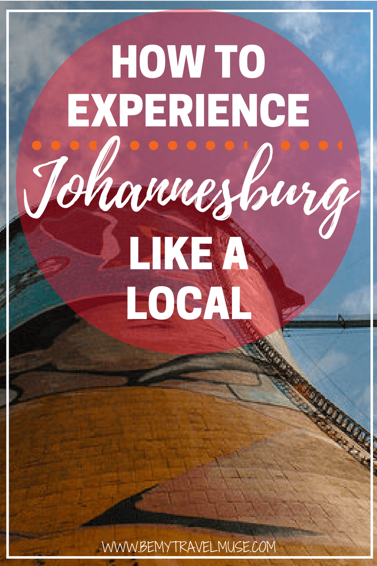 Fun ways to experience Johannesburg like a local. Get off the beaten path and travel in Johannesburg. Things to do, where to stay, and more. Maps included! Be My Travel Muse | Africa travel tips | Africa off the beaten path