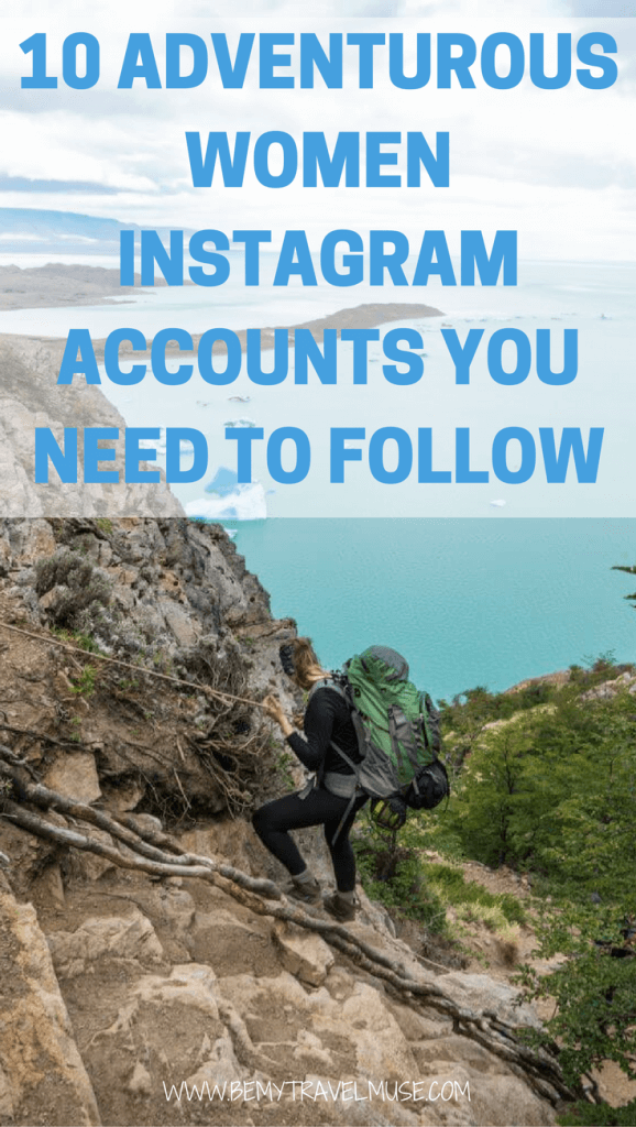 Here are my favorite Instagram accounts of outdoorsy women you should totally check out! - Best women travel Instagram | Top travel Instagram accounts to follow | Instagram Wanderlust | Adventurous Instagram accounts | Outdoor women Instagram | Be My Travel Muse #BestInstagram #Wanderlust