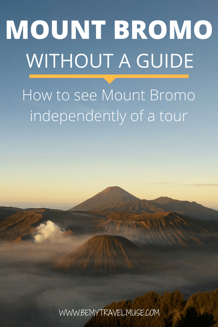 A comprehensive guide to trekking the mount bromo without a guide learn how you can