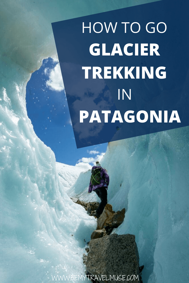 A guide to glacier trekking in Patagonia. It needs to be on your adventurous bucket list! Click to read and see more photos #Patagonia #GlacierTrekking