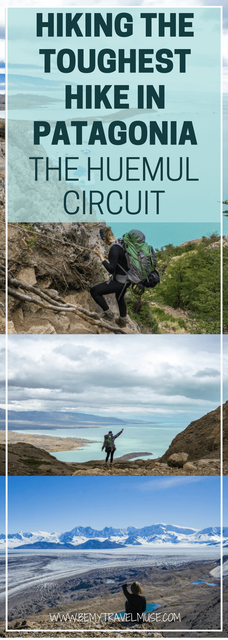 The toughest and most rewarding hike in Patagonia has to be the Huemul Circuit. I spent four days hiking it with my buddy, and saw some of the most amazing views Argentina has to offer   Be My Travel Muse   Huemul Circuit Argentina   Best hiking trails Patagonia Argentina