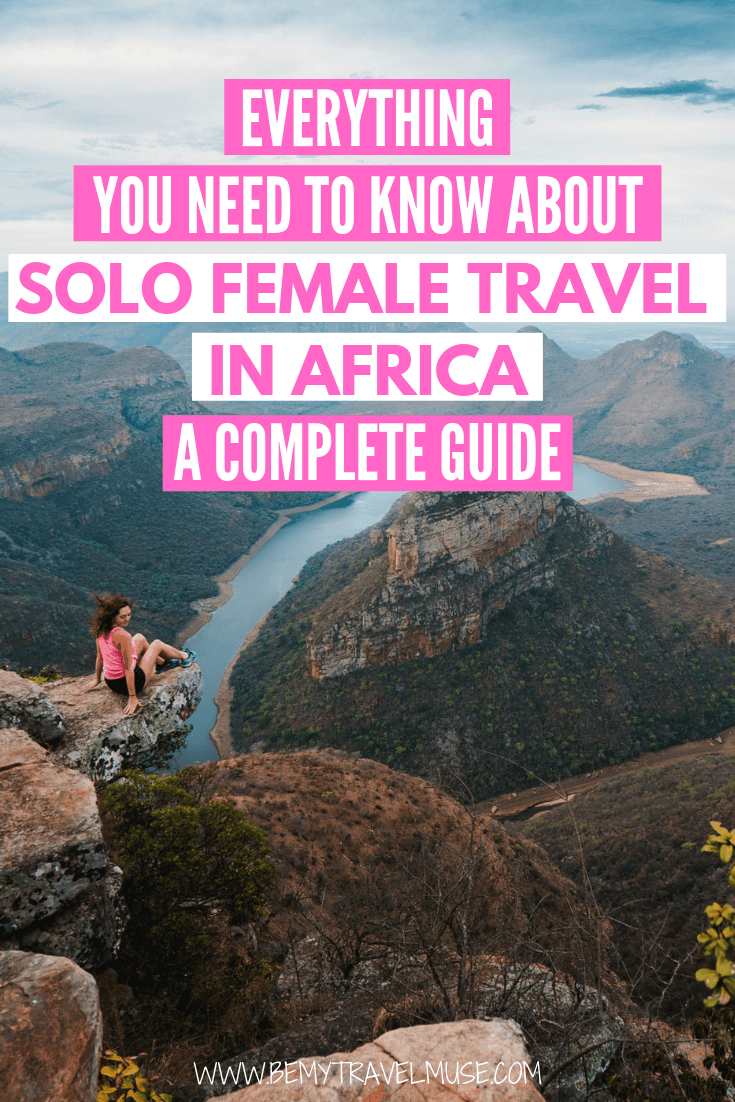 Everything you need to know about solo female travel in Africa, from where to go, what to pack, how to get around, to how to meet others and keep yourself safe, this essential guide has all of the information you need to help plan your solo trip to Africa #Africa #SoloFemaleTravel