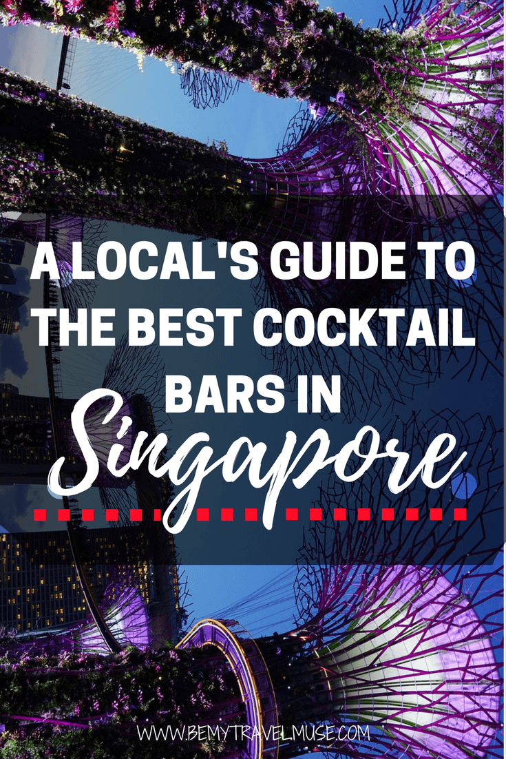 Here are the best cocktail bars in Singapore, as recommended by a local. 8 speakeasy cocktail bars to choose from, This post will get you ready for a fun night out in Singapore | Be My Travel Muse | Singapore travel guide | Singapore night life | Local's guide to Singapore