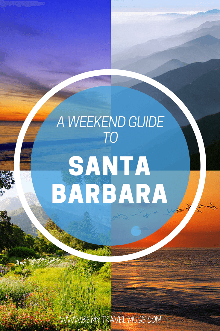 Spending a weekend at the beautiful Santa Barbara and wondering what to do? I've got you covered! Here are some amazing things to do in Santa Barbara, California | Be My Travel Muse | Travel guide Santa Barbara