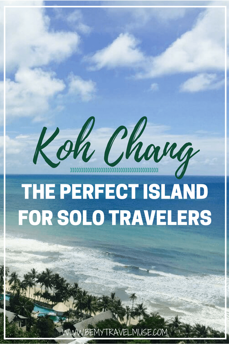 Perfect for any kind of traveler, Koh Chang, Thailand's last cheap island, has a friendly vibe and is great for solo travelers and couples alike. See why! #KohChang #Thailand
