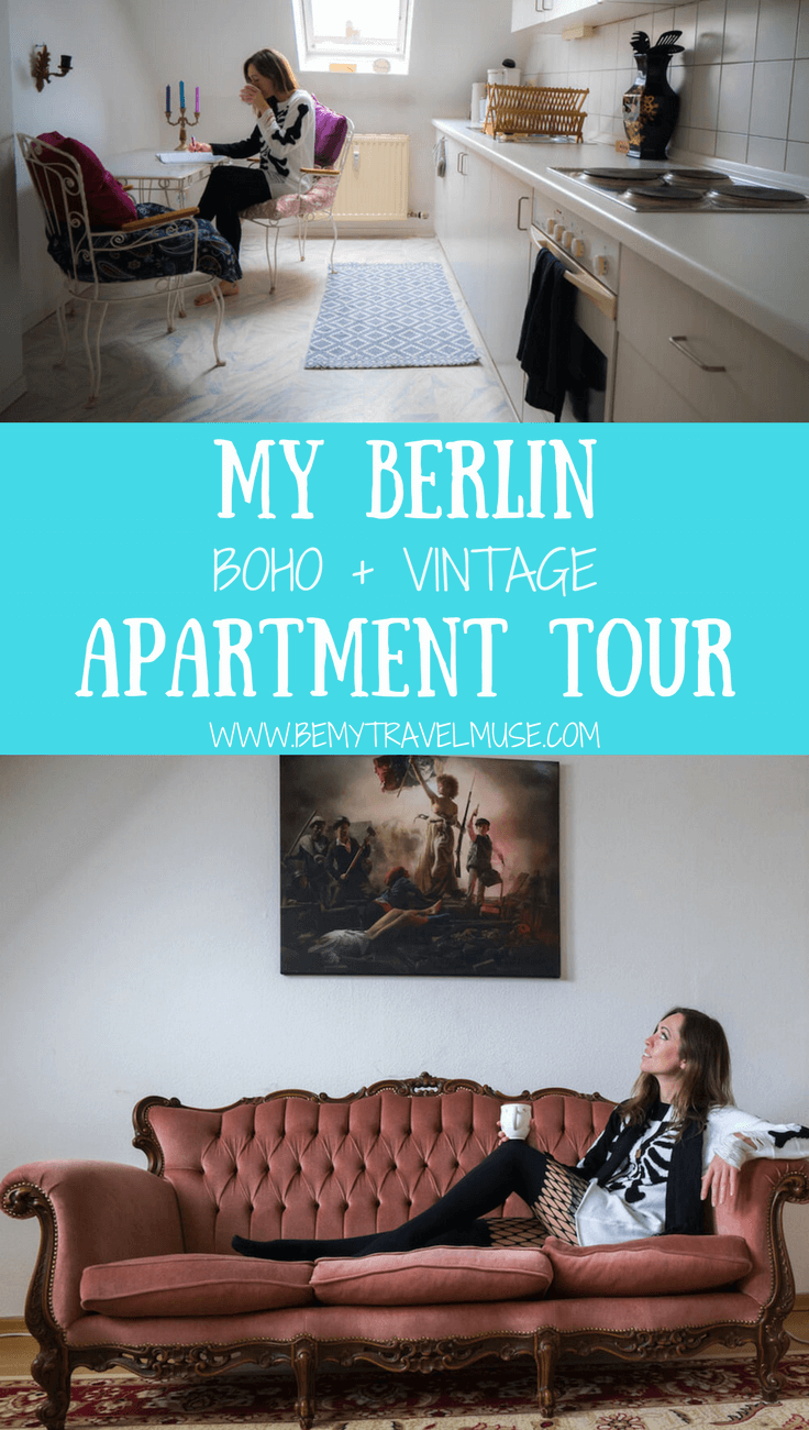Welcome to my Berlin apartment that's filled with boho and vintage finds from local markets and thrift shops! Read about how it's like living in Germany as an expat, and watch my video for a complete apartment tour | Be My Travel Muse #BerlinApartment #Apartmenttours