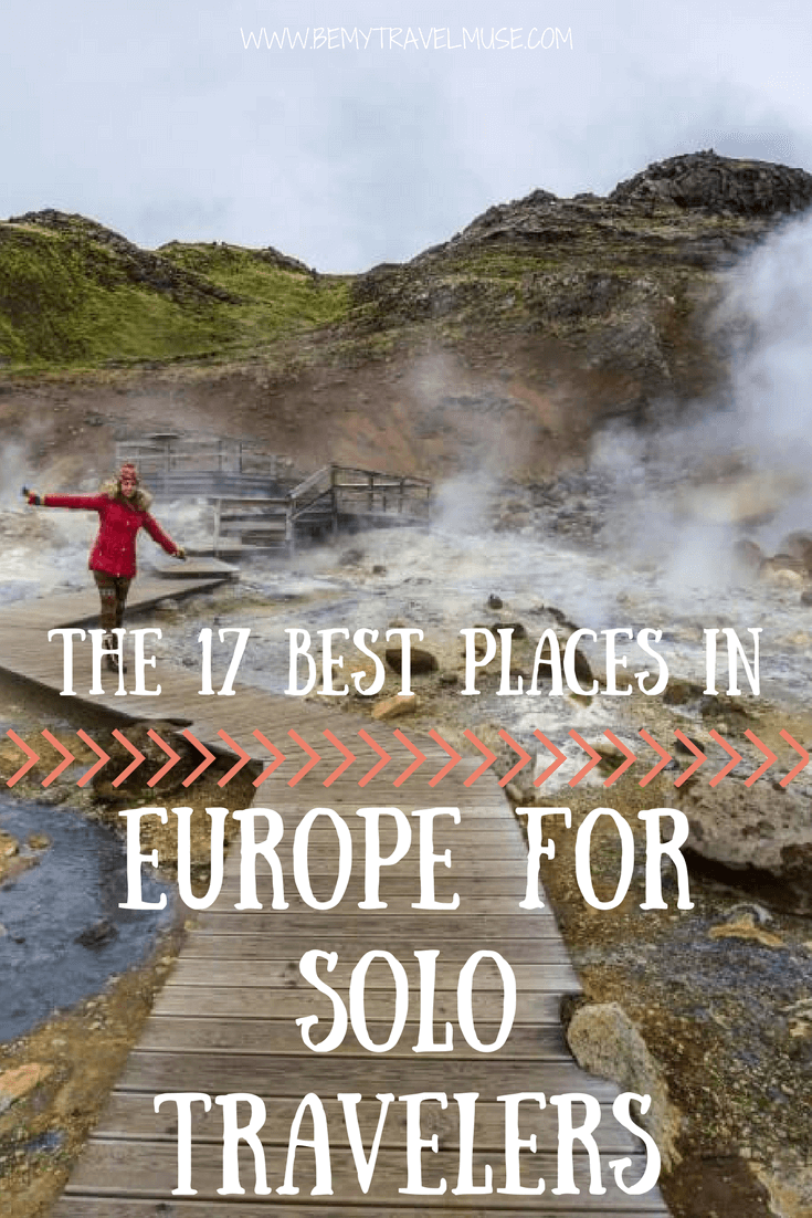 Here are the best places in Europe for solo travelers, especially solo female travelers! Travel bloggers share the best Europe destinations and why they are perfect for women who travel alone. Check out the list if you are planning your solo trips to Europe | Be My Travel Muse #solofemaletravel #europetraveltips #europesolotraveltips