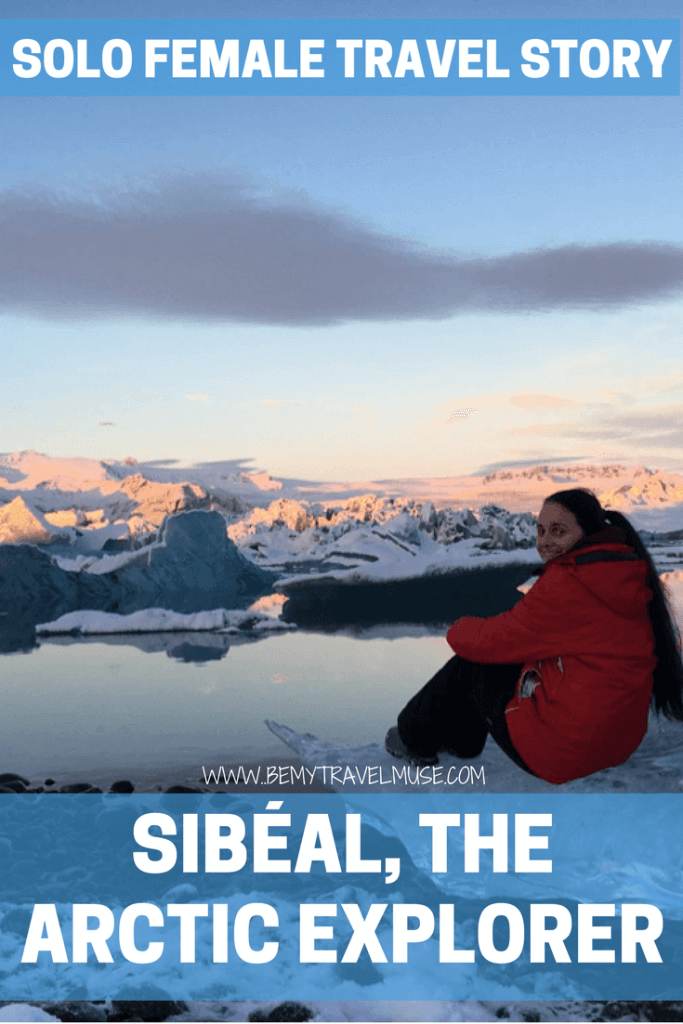 Click to read Sibéal, an arctic explorer from Ireland's incredible adventures! Solo Female Travel story | Solo travel adventures | solo female travel tips and advice | arctic travel | #solofemaletraveler #solofemaletravel