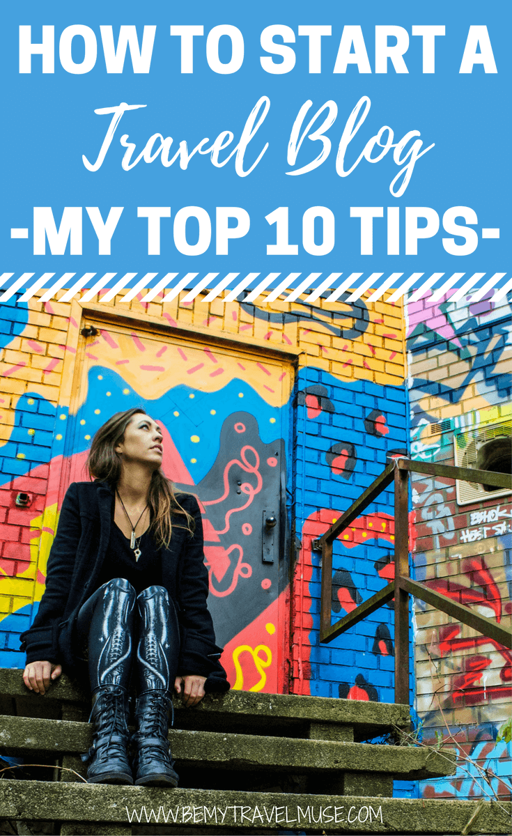 How do you start a travel blog that not only helps you travel for free, but also becomes a real business that makes money, and can change your life? After travel blogging for over 5 years, I am here to share my top 10 tips on building a successful travel blog | Travel blogging tips | Be My Travel Muse