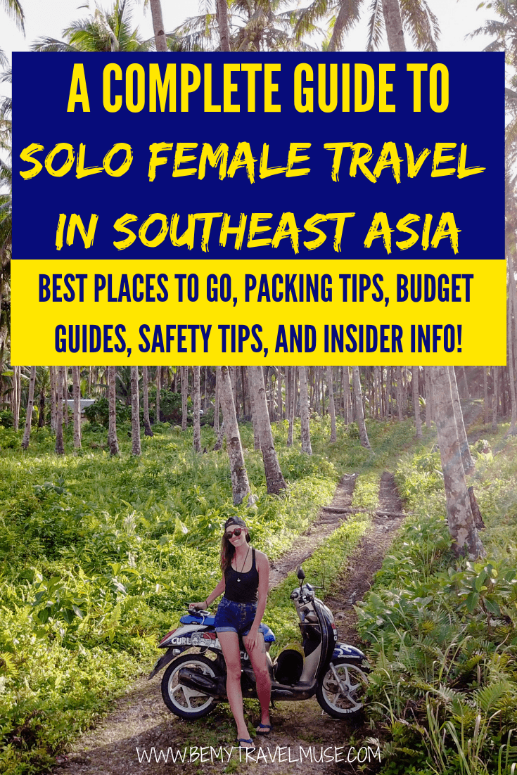 Planning a solo trip to Southeast Asia? This complete guide will help you choose the best spots for solo female travelers, give you a good idea of what to pack, how to get around, and how to get the most out of your Southeast Asia solo adventure. Click to check it out now! #SoloFemaleTravel#SoutheastAsia