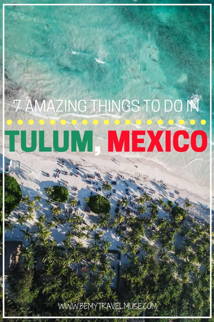 Amazing things to do in Tulum, Mexico, a laid back beach paradise with white sands and jungle adventures. Guide to seeing the cenotes (and beat the crowd!), Laguna, and ruins. Tips on how to get around Tulum included | Mexico travel tips | Beach guide | Be My Travel Muse #Tulum #Mexico