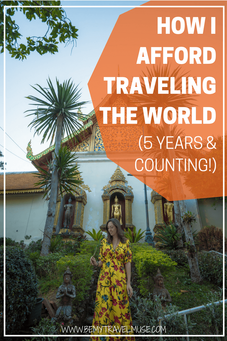 I get asked this question all the time: how do you afford traveling the world for over 5 years? Here are the tips that helped me maintain my nomadic lifestyle | Be My Travel Muse | How to afford traveling | Travel the world inspiration | Long term travel tips