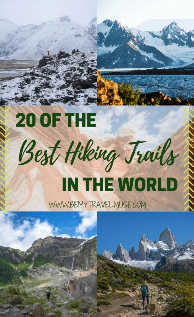 Here are the best hiking trails in the world, each has something incredible and unique to offer. Which one is your favorite? Be My Travel Muse | hiking Kyrgyzstan | Wrangell St. Elias Alaska | Annapurna Circuit Nepal | Huemul Circuit Argentina | Torres del Paine Chile | Coyote Gulch Utah | Kawah Ijen Java Indonesia | Cerro Tronador Argentina | Edelweissweg Switzerland | The Drakensberg South Africa | Mt. Rinjani, Lombok, Indonesia | White Pocket Arizona | Mount Kinabalu Malaysia | hiking tips | outdoor activities | hiking women