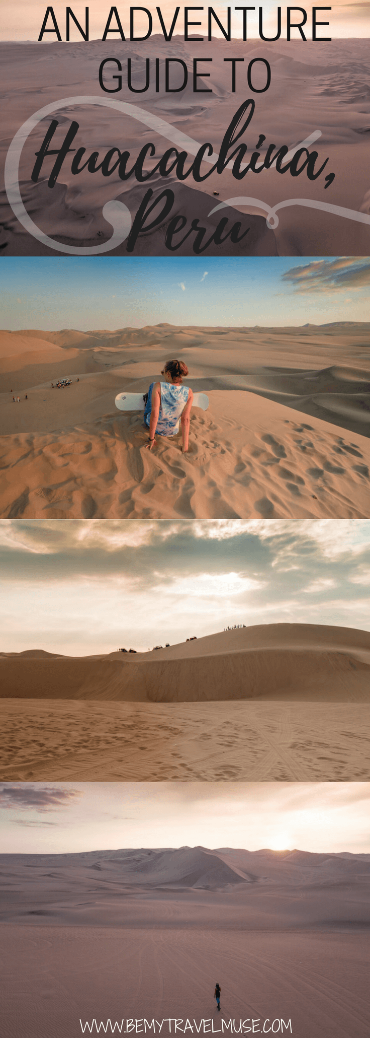 Here's an adventure guide to Huacachina, Peru, South America! Tips on getting there, sunrise vs sunset, Sand boarding, sledding, and dune buggy rides, accommodation guide and so much more   Be My Travel Muse   #Peru #Huacachina #SouthAmerica