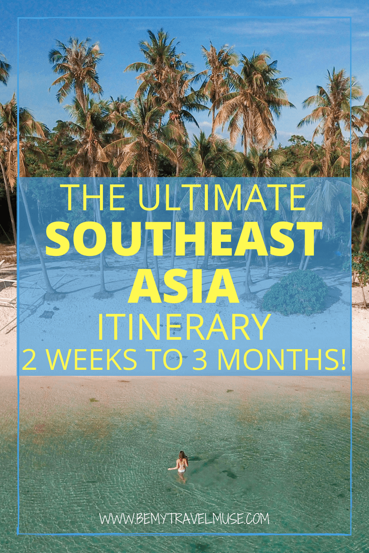 Planning a trip to Southeast Asia? This epic itinerary is the result of my 2 years spent in Southeast Asia, with many spots that are off the beaten path. Whether you are looking at spending 2 weeks, 1 month, or 3 months in Southeast Asia, this itinerary will help you plan your trip easily. #SoutheastAsia #SEATravelTips