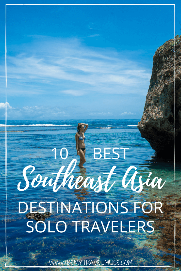10 Best Images About Fun French Manicures On Pinterest: The 10 Best Places In Southeast Asia For Solo Travelers