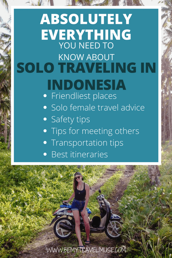 Here's everything you need to know about solo traveling in Indonesia! From the best places to go for solo travelers (think Lombok, Sumbawa, Sumatra, etc), solo female travel advice, safety tips, tips for meeting other solo travelers, and the best itineraries! This will help you plan your trip to Indonesia #Solofemaletravel #IndonesiaTravelTips