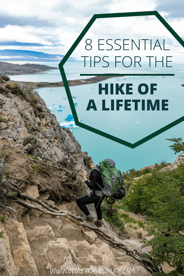Here are 8 essential tips for the hike of a lifetime. Check this guide out if you want a fantastic hiking experience that you will remember for life! #HikingTips