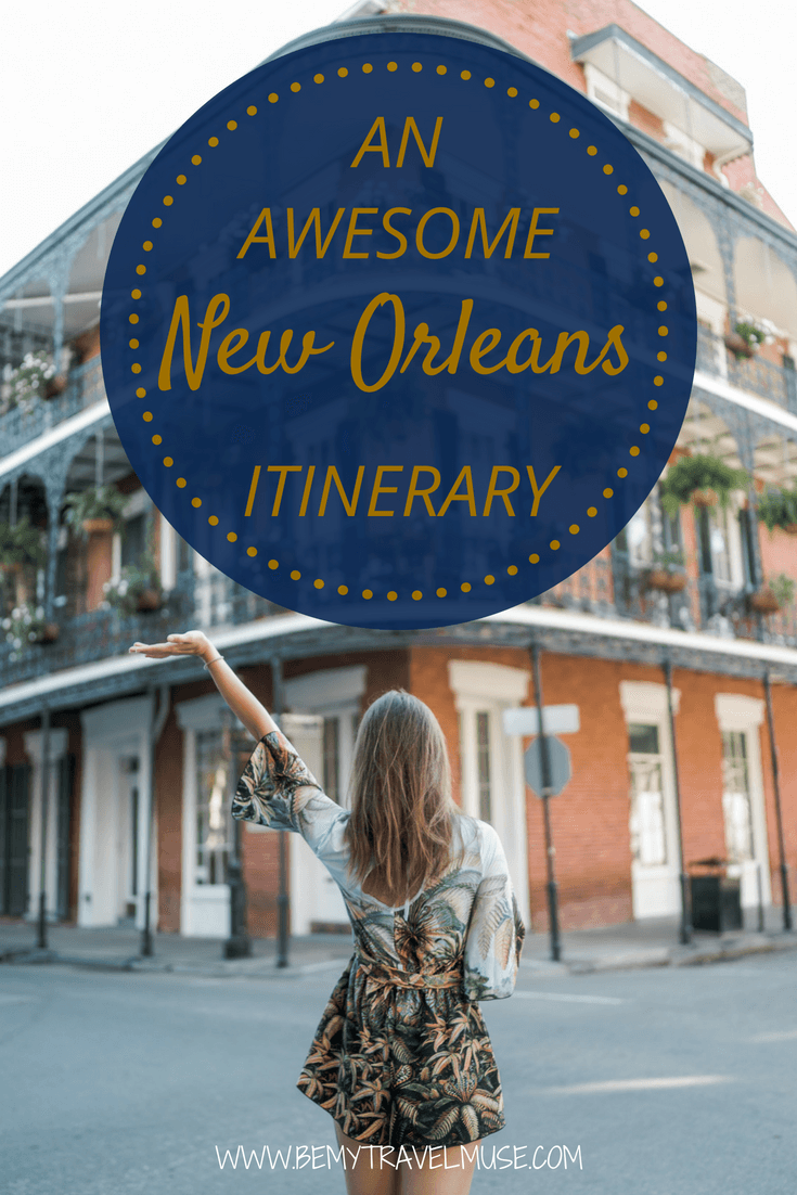 Planning a trip to New Orleans? Here's a complete itinerary with the best places to visit, best things to do, and best places to eat and hang out in New Orleans, perfect for your long weekend getaway. #NewOrleans