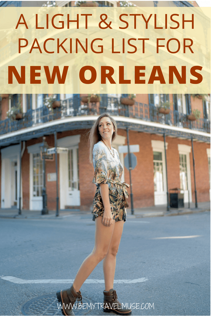 Packing for a trip to New Orleans? I got you covered! This easy, light, and stylish packing list will make sure you dress right for the weather and look good in your photos! #NewOrleans #NewOrleansTravelTips