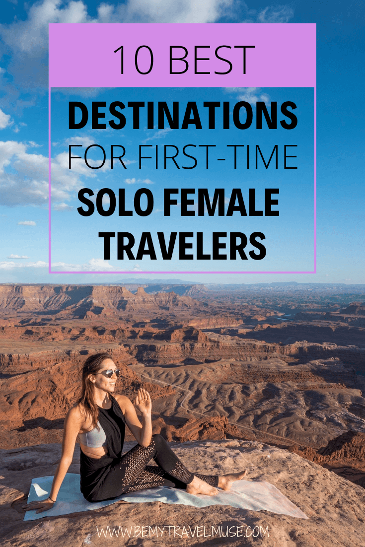 Here are the best places to travel alone in, especially if you are a first-time solo female traveler! If you are planning your very first solo trip abroad, check out these destinations that are safe and easy to travel in, with friendly locals and tons of fun things to do #SoloFemaleTravel #SoloTravelTips