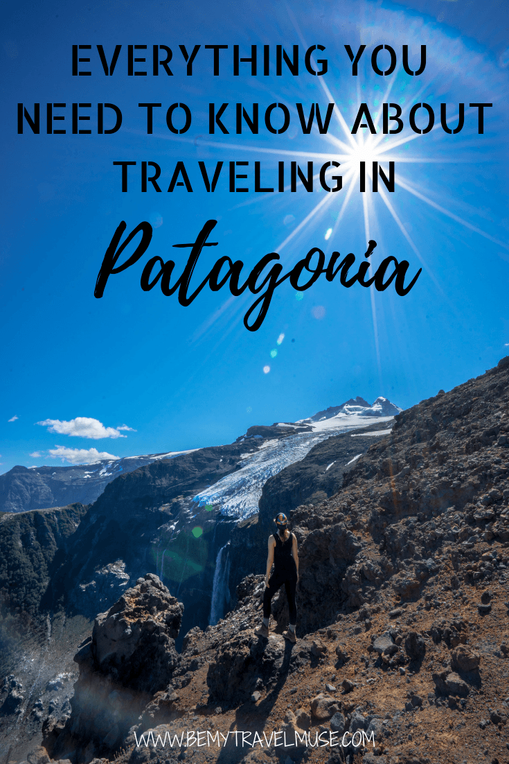 The ultimate guide to traveling in Patagonia - itineraries, best stops, a packing list, safety tips, transportation guide, best time to go, and so much more #Patagonia #PatagoniaTravelTips