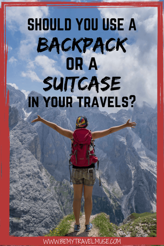 Should you use a backpack or a suitcase in your travels? This article compares traveling with a suitcase and with a backpack, with an honest review of both options, and suggestions on what works best for you to help you plan your travels. Click to read now! #BackpacksVSSuitcases #BackpackVSsuitcase