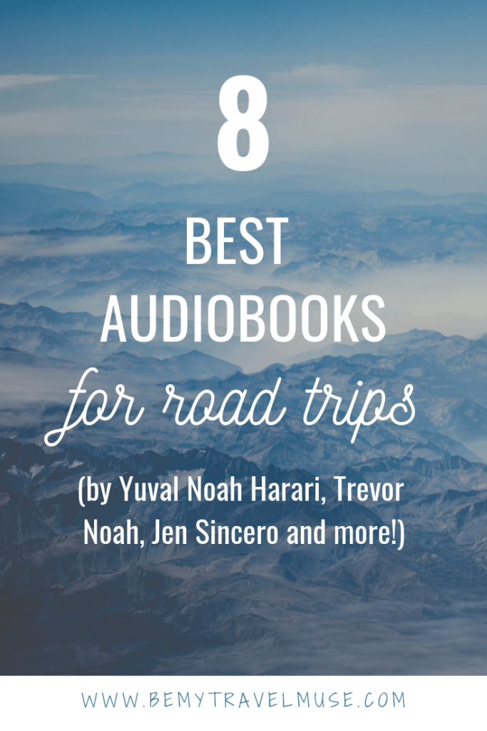 Here are 8 amazing audiobooks perfect for road trips. These audiobooks focusing on self empowerment, career, entrepreneurship, spirituality, as well as fascinating literature will be your best companion on your next roadtrip. Click to check them out! #Audiobooks #Roadtrips