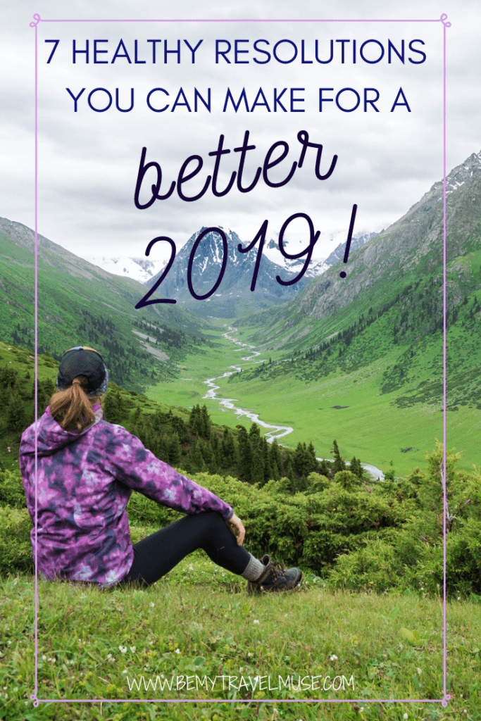 Writing your resolutions for the new year? Here are 7 healthy resolution ideas that you can make for a better 2019. Goal settings will make you feel more focused, fulfilled, and happier. Give yourself the best challenges so you can become the best version of you!