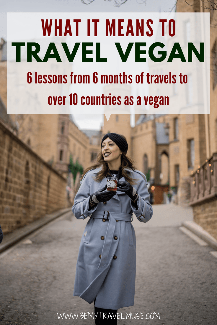 I thought traveling as a vegan would be challenging. Here are 6 lessons I have learned traveling to over 10 countries as a vegan in the last 6 months. Click to read these tips to help you travel better as a vegan. #VeganTravelTips #Vegan