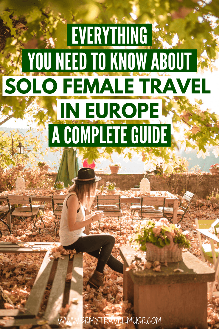 Everything you need to know about solo female travel in Europe - where to go, how to get around, where to stay, what to pack, how to meet others and more insider tips from two solo female travel bloggers. #Europe #SoloFemaleTravel