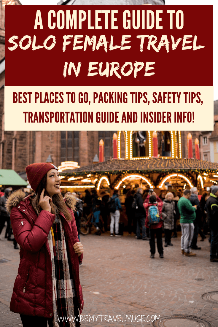 Traveling solo in Europe? Here's everything you need to know. Click to get the insider tips on where to go, accommodation, staying safe, and how to meet other solo female travelers in your trip. #SoloFemaleTravel #Europe