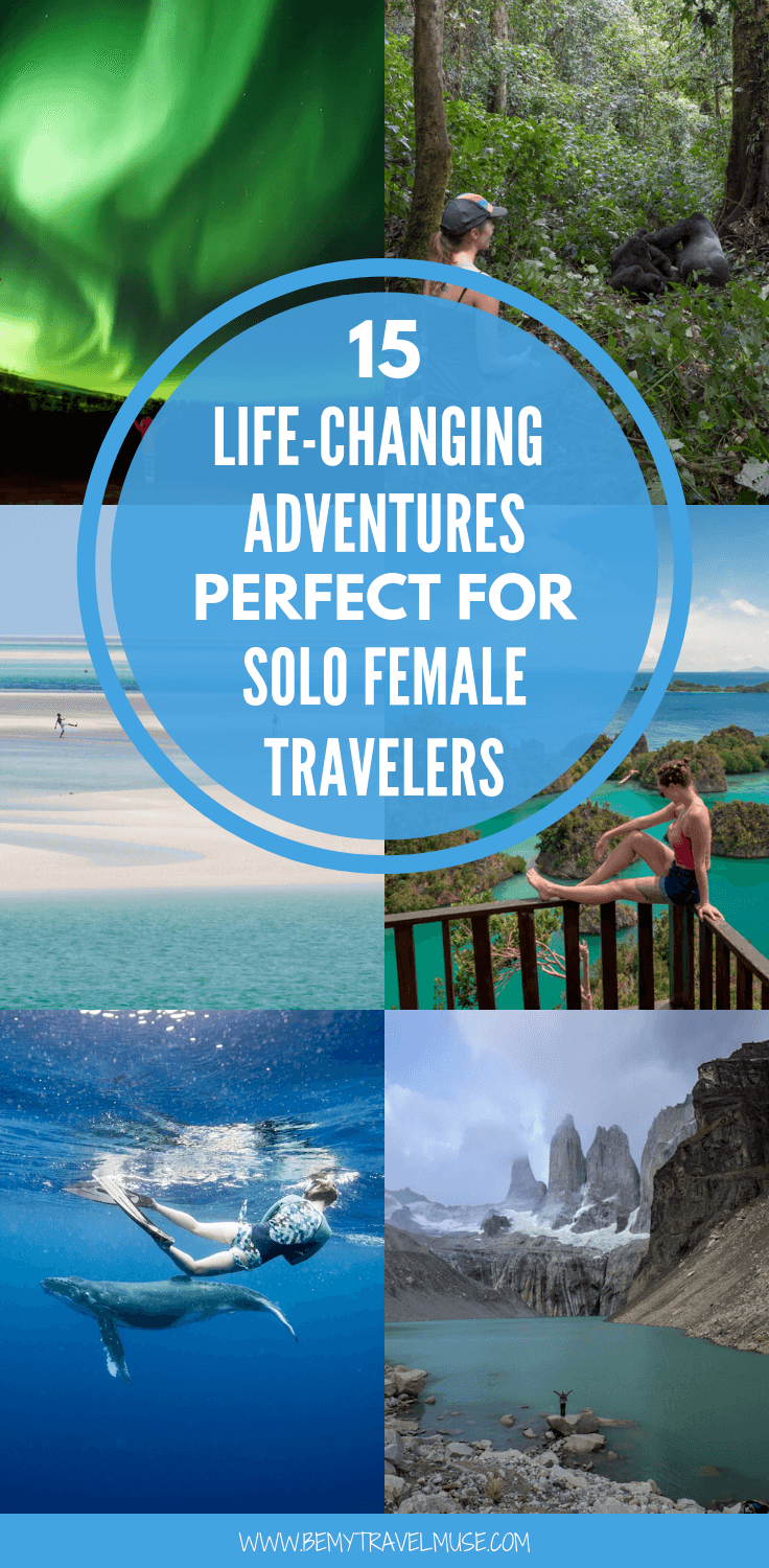 Here are 15 bucket-list worthy, life-changing adventures that are perfect for solo female travelers, from the most epic hikes, wildlife encounters, to the incredible culinary as well as spiritual experience! #SoloFemaleTravel #BucketList