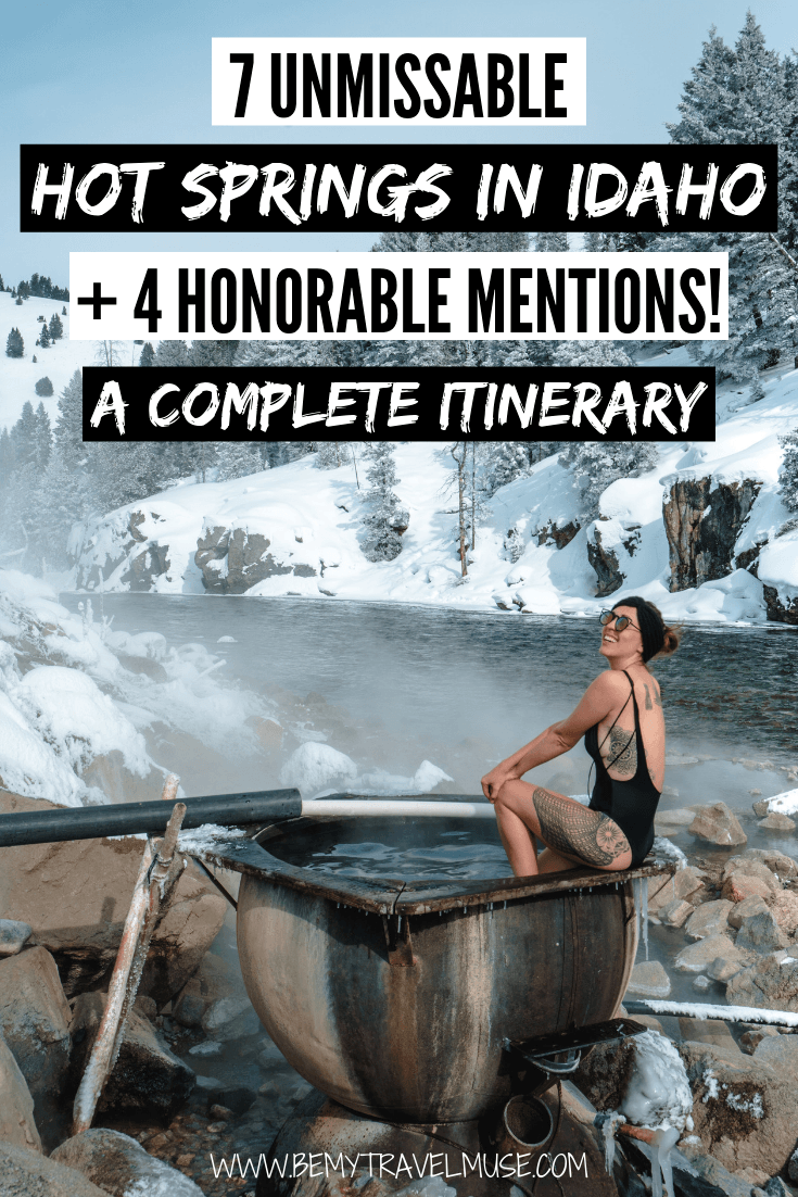 The hot springs in Idaho are perfect for a winter road trip. Click to read a complete itinerary with 7+4 unmissable hot springs, accommodation and food tips, plus a map to help you plan your trip to Idaho in the winter! #Idaho #HotSprings