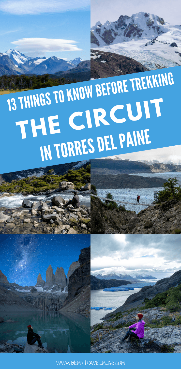 Here are 13 important things you need to know before trekking the circuit in Torres Del Paine, Pataognia. Tips on routes, camping gear, and a full packing list included. #TorresDelPaine