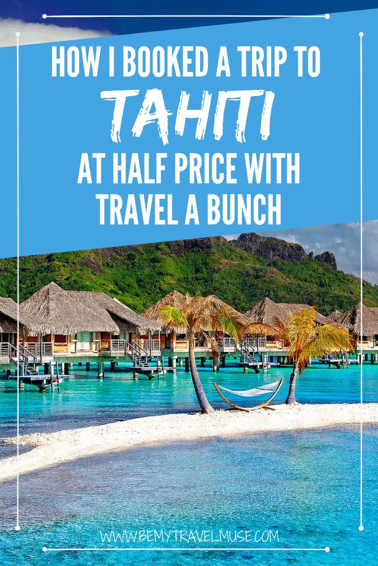 Want to travel the world cheaply? I was able to book a trip to Tahiti at half price with Travel A Bunch, a site that does more than just flight comparing. Click to read my honest review and learn how you can get the best flight deals out there for your holidays!