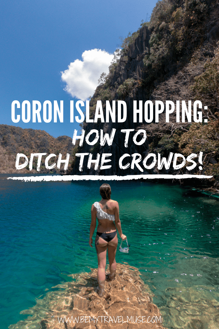 Want to go island hopping in Coron but do not want to share the space with too many people? Here's a complete guide to island hopping in Coron, with information on costs, review on group vs private tours, a packing list, and accommodation guide to help you make the most out of your trip. Click to read the post now! #Coron #Philippines