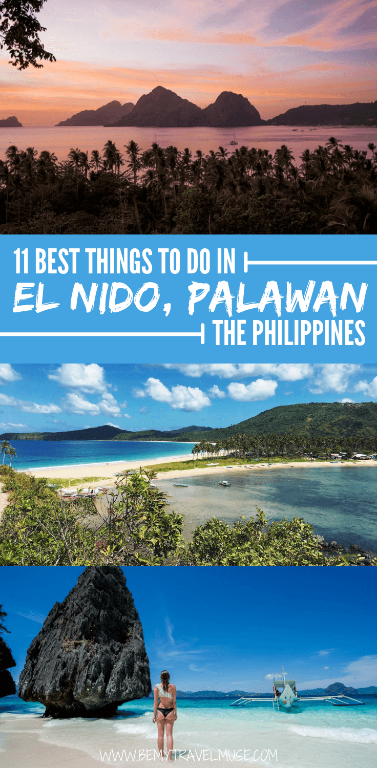 Visiting El Nido? Here are 11 best things to do in this beautiful paradise in Palawan, the Philippines. Click to read the list and start planning the best island trip to El Nido! #ElNido