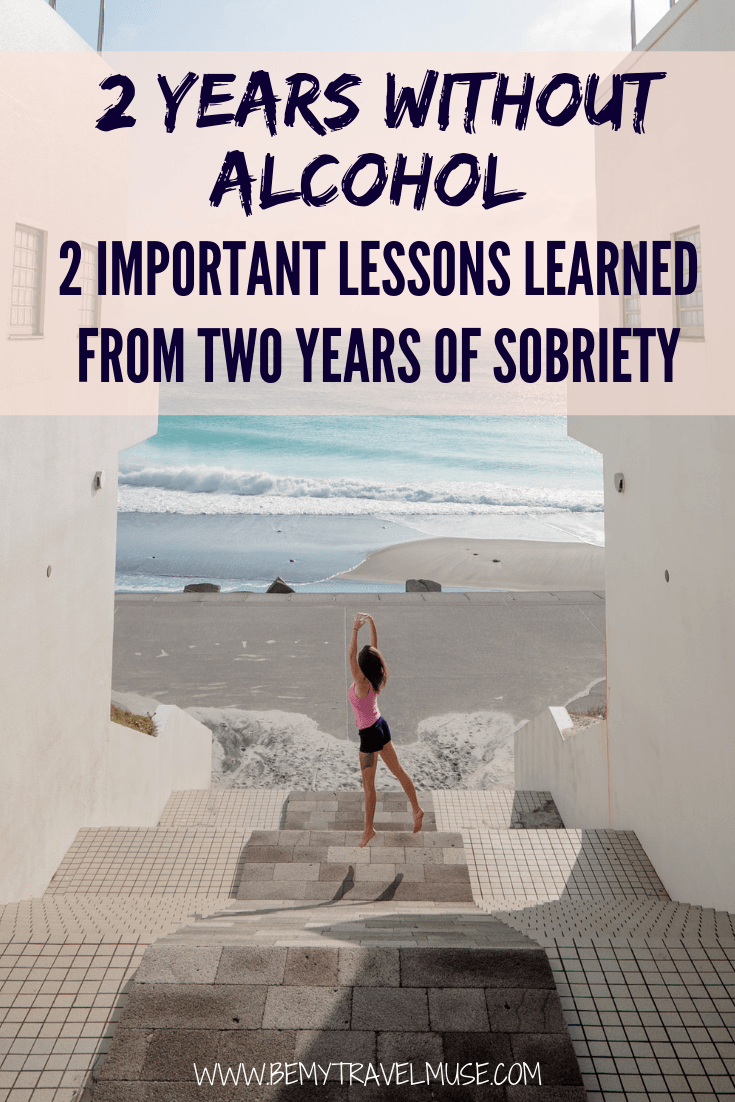 I have completely stop drinking for 2 years now. To celebrate, I look back on the 2 years and share the 2 biggest lessons I have learned from sobriety. Quitting alcohol has led me to a more wholesome life. If you have been considering quitting alcohol, I welcome you to read my story.
