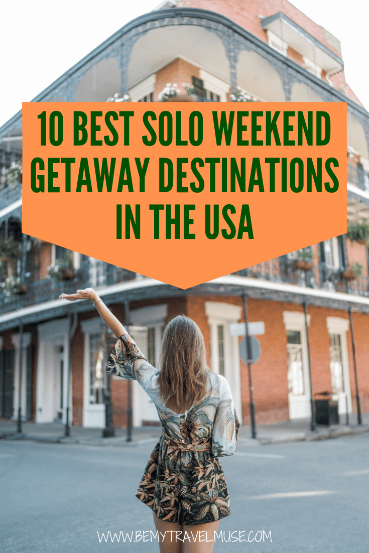 A long weekend trip is often the best way to test out if you like traveling solo. If you are in the US, here are 10 amazing weekend getaway destinations that are perfect for solo travelers. They are all safe, fun and full of adventures for one!