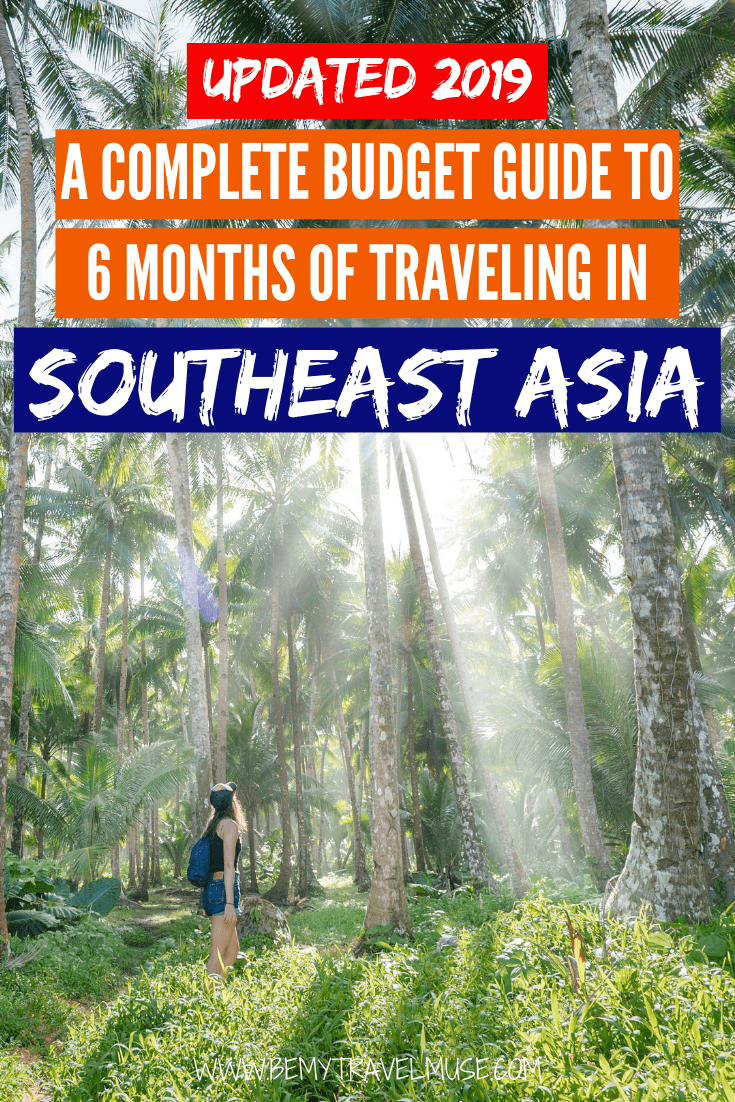 A complete budget guide to 6 months of traveling in Southeast Asia, updated 2019! Find out how much is needed for transportation, insurance, food, accommodation and activities to plan the best trip and make the most out of your budget #SoutheastAsia